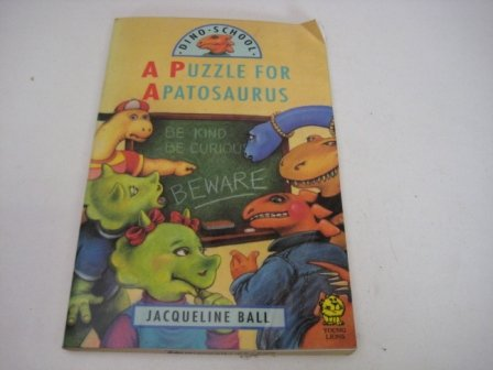 9780006742500: A Puzzle for Apatosaurus (Dino School)