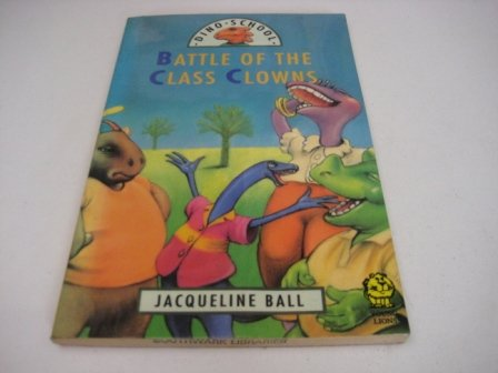 9780006742517: Battle of the Class Clowns (Dino School)