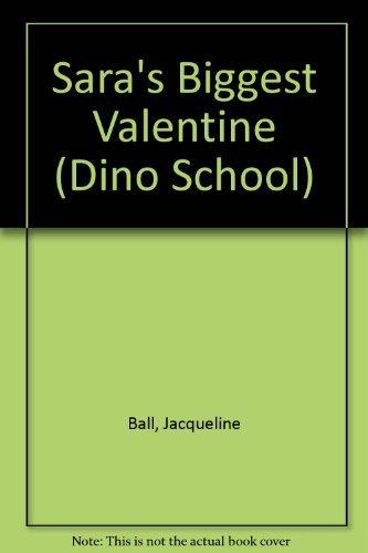 9780006742531: Sara's Biggest Valentine (Dino School)