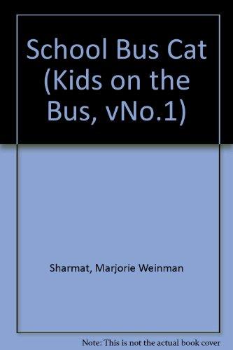 9780006743033: School Bus Cat (Kids on the Bus, vNo.1)