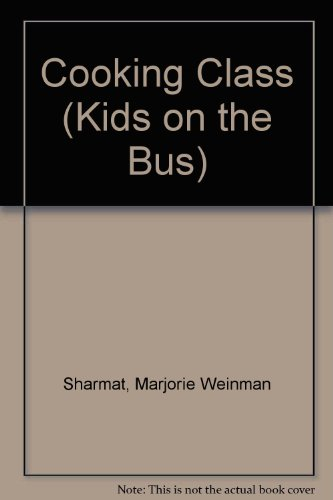 9780006743040: Cooking Class (Kids on the Bus)
