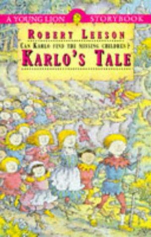 Karlo's Tale (Storybook): Leeson, Robert