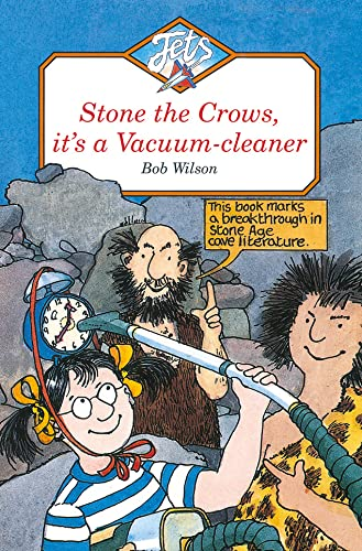 9780006743576: STONE THE CROWS, IT'S A VACUUM-CLEANER (Jets)