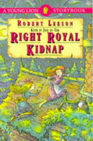 9780006743750: Right Royal Kidnap (Young Lion storybooks)