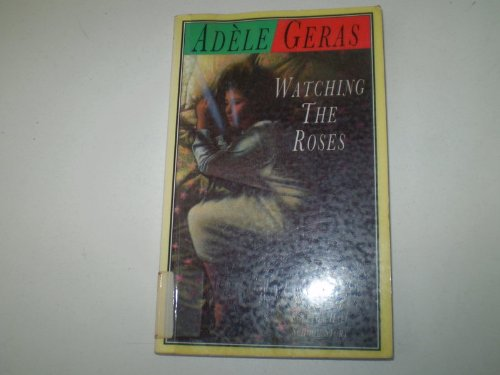 9780006743835: Watching the Roses (Egerton Hall Trilogy)