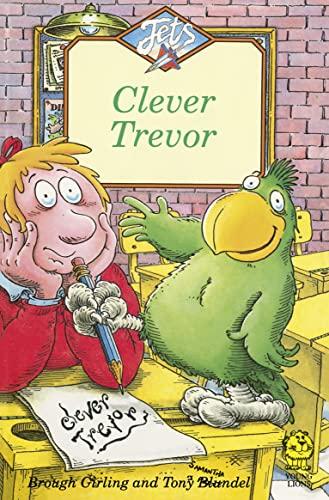 9780006744023: Clever Trevor (Jets)