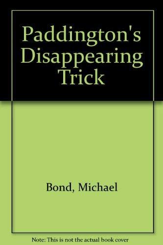 9780006744160: Paddington's Disappearing Trick