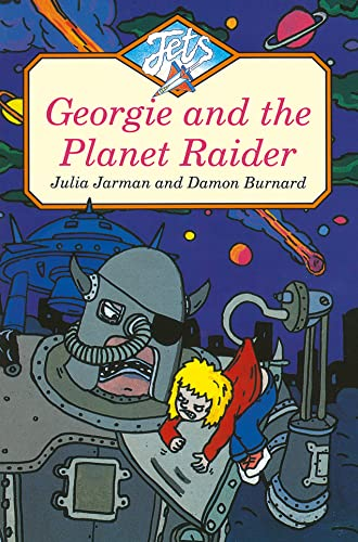 9780006744955: GEORGIE AND THE PLANET RAIDER (Jets)