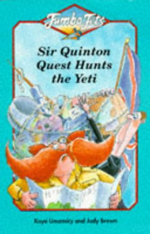 9780006745006: Jumbo Jets ? Sir Quinton Quest Hunts the Yeti