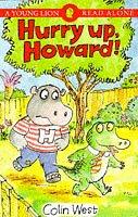 9780006745495: Hurry Up Howard! (Read Alone)