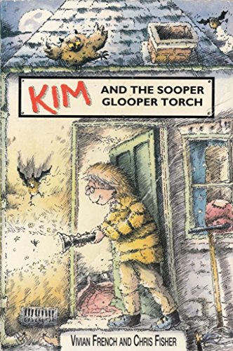 The Staple Street Gang: Kim and the Super Glooper Torch (Young Lion Read Alone) (0006746616) by Vivian French