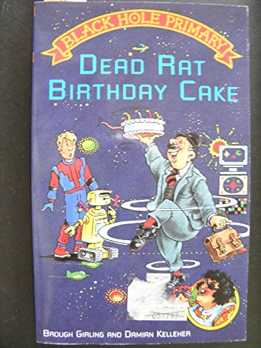 9780006747123: Dead Rat Birthday Cake (Black Hole Primary)
