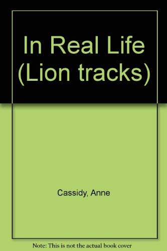 9780006747161: In Real Life (Lion tracks)