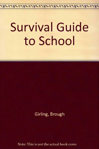9780006747406: Survival Guide to School