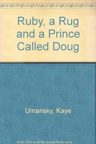 9780006747949: Ruby, a Rug and a Prince Called Doug