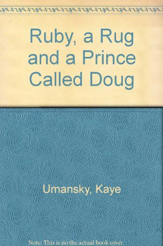 9780006747949: Ruby, a Rug and a Prince Called Doug