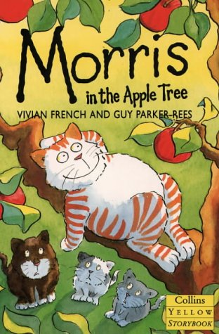 9780006748946: Morris Up the Apple Tree (Yellow Storybooks)