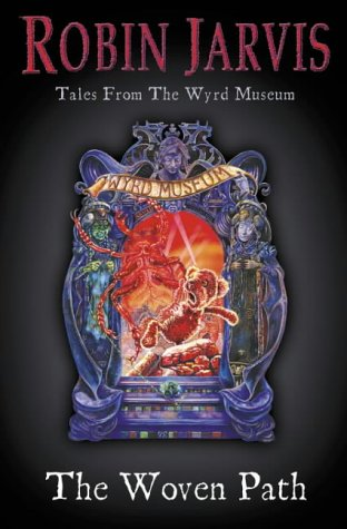 9780006750123: Tales from the Wyrd Museum (1) - The Woven Path