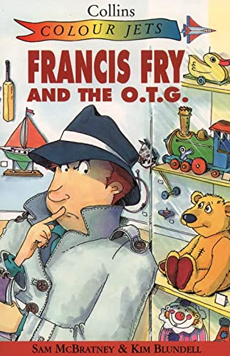 9780006750284: Francis Fry and the O.T.G. (Colour Jets)