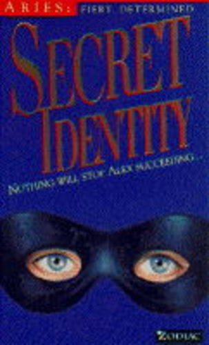 9780006750444: Secret Identity (Zodiac Series - Aries)