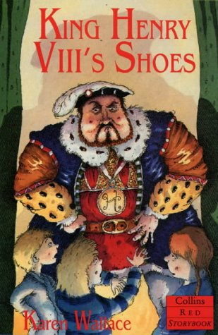 9780006750451: King Henry VIII's Shoes (Collins Red Storybooks)