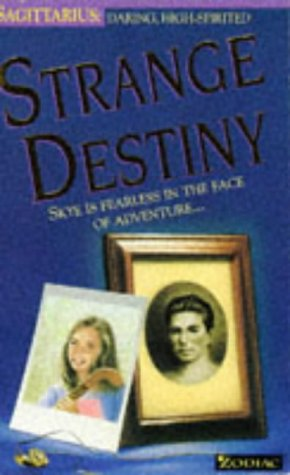 9780006750475: Strange Destiny (Zodiac: Sagittarius)