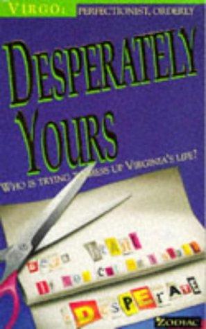 9780006750536: Desperately Yours (Zodiac: Virgo)
