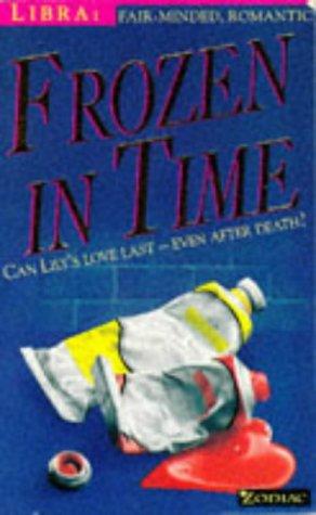 9780006750543: Frozen in Time (Zodiac Series: Libra)