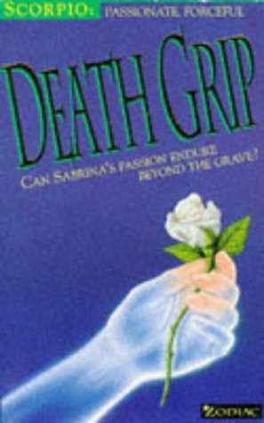 9780006750550: Death Grip (Zodiac: Scorpio)