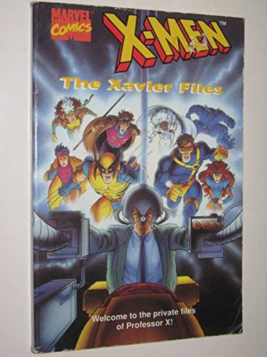 9780006750680: The Xavier Files (X-men)