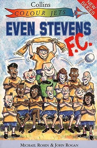9780006750840: Even Stevens FC (Colour Jets)