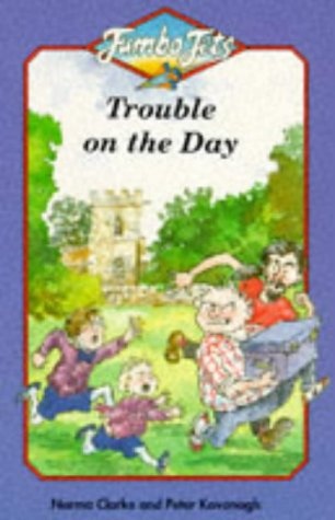 9780006751021: Trouble on the Day (Jumbo Jets)