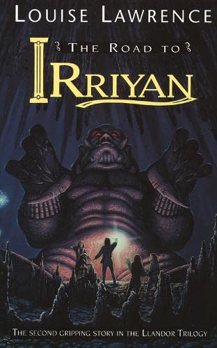 9780006751182: The Road to Irriyan (Llandor trilogy)