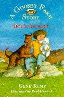 9780006751373: Dog's Journey: A Goosey Farm Story