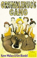 Grumblerug's Gang (Collins Yellow Storybooks) (0006751393) by Wallace, Karen
