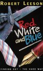 9780006751441: Red, White and Blue: Finding Out - The Hard Way