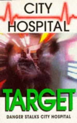 9780006751595: Target (City Hospital)