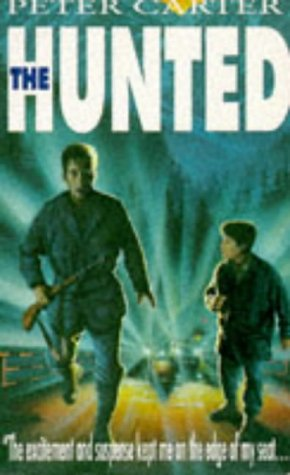 The Hunted (9780006751656) by Peter Carter