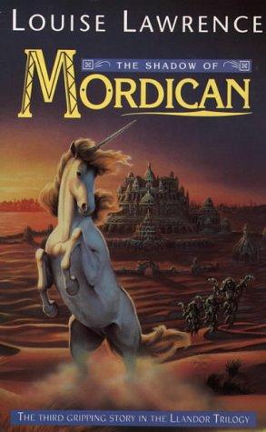 9780006751687: The Shadow of Mordican (The Llandor Trilogy)