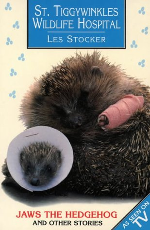 9780006751816: St. Tiggywinkles Wildlife Hospital: Jaws the Hedgehog and Other Stories