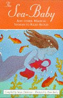9780006751878: The Sea-Baby and Other Magical Stories To Read Aloud (Collins Story Collection)