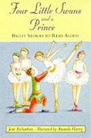 9780006751885: Four Little Swans and a Prince: Ballet Stories to Read Aloud (Collins Story Collection)