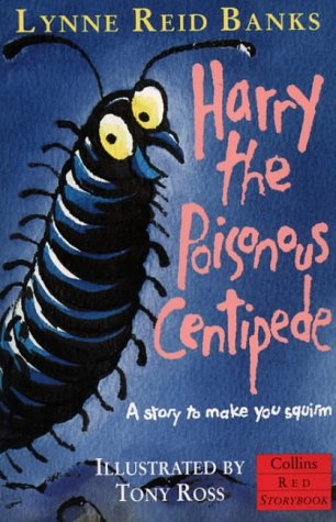 9780006751977: Harry the Poisonous Centipede: A Story To Make You Squirm (Red Storybook)
