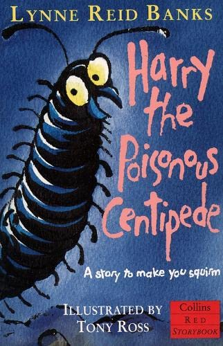 9780006751977: Harry, the Poisonous Centipede: A Story To Make You Squirm (Red Storybook)