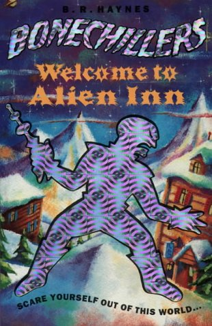 9780006752158: Welcome to Alien Inn (Bone Chillers)