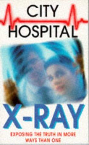 9780006752219: X-ray (City Hospital)