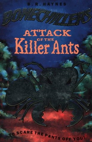9780006752295: Attack of the Killer Ants (Bonechillers)