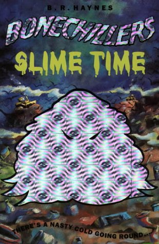 9780006752301: Slime Time (Bone Chillers, No 10)