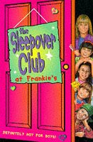 9780006752332: The Sleepover Club (1) - The Sleepover Club at Frankie's: Definitely Not For Boys!: A Boyfriend for Brown Owl