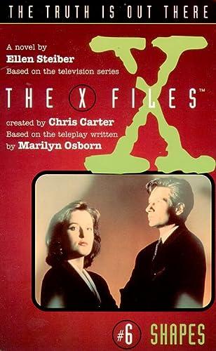 X-Files (6) - Shapes (The X-files): Steiber, Ellen